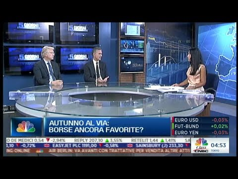 """Roberto Russo su Class CNBC - """"Autunno al via: Borse ancora favorite?"""" 22 settembre 2017"""