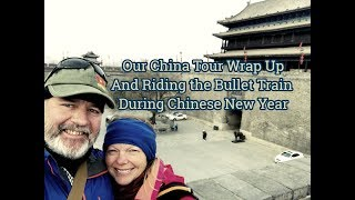 China Tour Wrap Up and Riding the Bullet Train