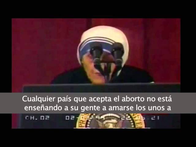 Teresa De Calcuta Y Las 8 Frases Con Las Que Condenó El Aborto