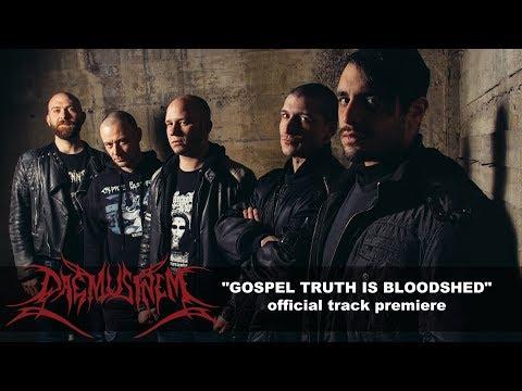 Daemusinem  - Gospel Truth Is Bloodshed - Official Track Premiere
