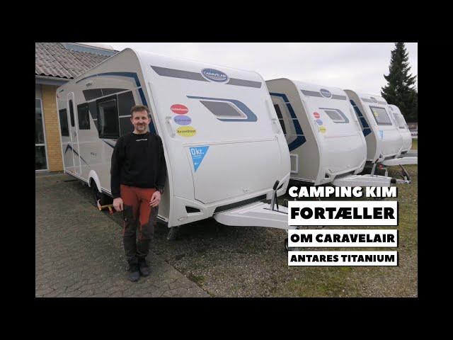 Caravelair Antares Titanium hos Camping Kim (Reklame)