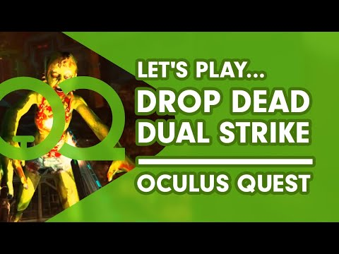 Drop Dead Dual Strike Edition - Oculus Quest Gamplay