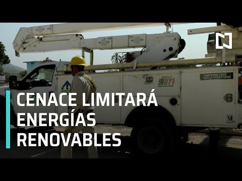 Cenace limitará energías renovables para asegurar servicio: CFE - A Las Tres