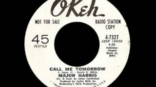 Major Harris - Call Me Tomorrow