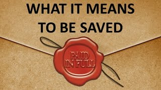 "1-10-21 - ""What It Means To Be Saved"""