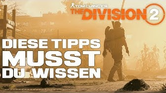 The Division 2 - 10 Tipps die du vielleicht nicht kennst /The Division 2 Deutsch Tipps/Anfängertipps