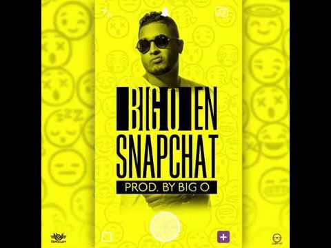 Big O - En Snapchat
