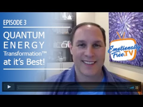 Episode #3 - Quantum Energy Transformation™ at it's Best!
