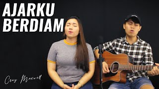 AJARKU BERDIAM (Cover) by Max & Pei Shih