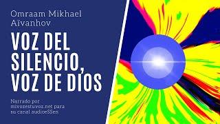 VOZ DEL SILENCIO, VOZ DE DIOS - Omraam Mikhael Aïvanhov