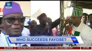 Ekiti Gov'ship Race: Contest To Elect Fayose's Successor Thickens Pt.1  Politics Today 