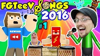 FGTEEV SONGS of 2016 YOUTUBE REWIND #1 (Songs for KIds w/ Games FNAF MINECRAFT POKEMON AMAZING FROG)