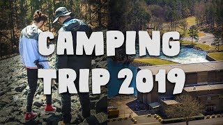 2019 CAMPING TRIP