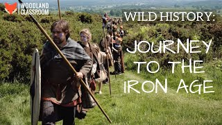 Wild History: Journey to the Iron Age