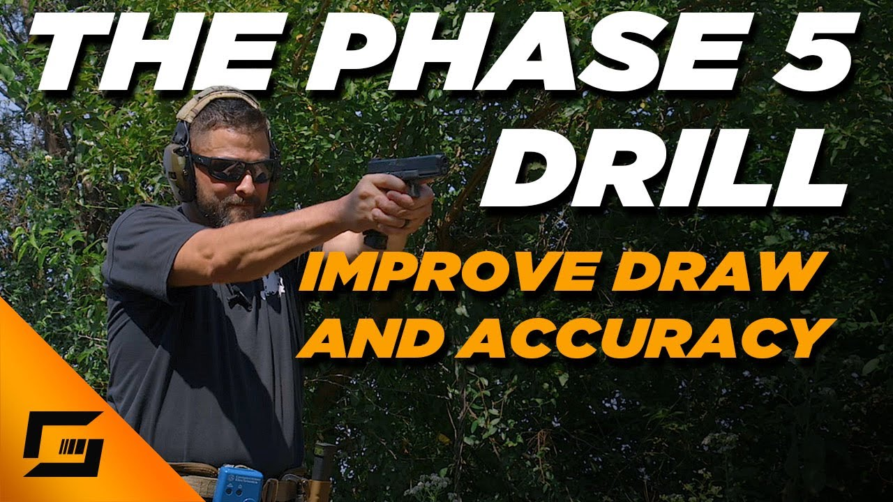 Phase 5 Pistol Drill | Improve Draw and Accuracy with Grant LaVelle
