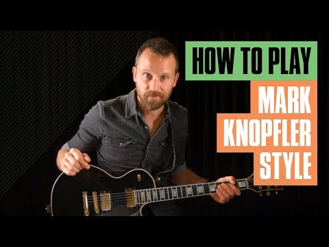 How to Play Mark Knopfler-Style Guitar | Guitarworld