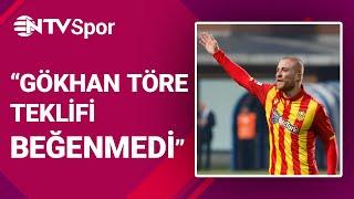 Gökhan Töre Beşiktaş Görüşmesinde Neler Yaşandı.