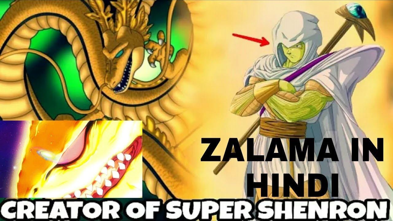 Zalama The Creator Of Super Dragon Ball In Hindi Dragon Ball Super