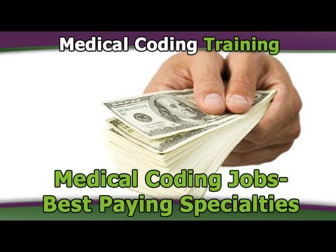 Medical Coding Jobs — Best Paying Specialties