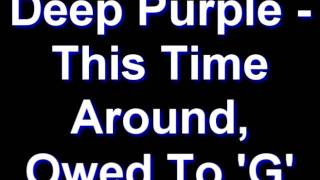 Deep Purple - This Time Around, Owed To
