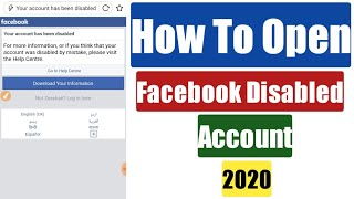 How To Open Disabled Facebook Account 2020