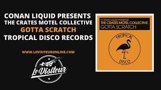 Conan Liquid Presents The Crates Motel Collective - Gotta Scratch