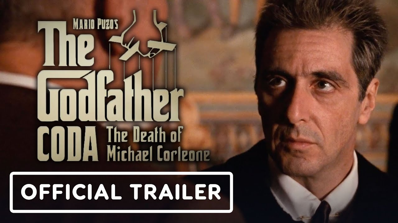 Download The Godfather, Coda: The Death of Michael Corleone - Official Trailer (2020) Mario Puzo