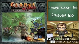 Board Game 101 (EP100) Clank! In! Space! vs Clank!