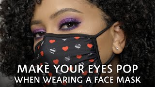 Glam Eyeshadow Look to Make Your Eyes Pop When Wearing a Mask | Sephora