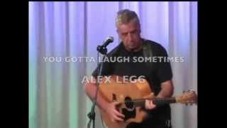 You Gotta Laugh Sometimes - Alex Legg LIVE at Jazz on Main