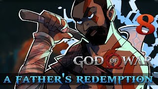 [8] A Father's Redemption (Let's Play God of War [2018] w/ GaLm)