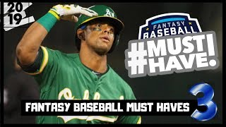 2019 Fantasy Baseball - Must Own Players for 2019 Part 3 - Draft Day Targets