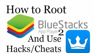 How to Root Bluestacks 2 Easy! 2015 / 2016 No CMD! (Outdated!)