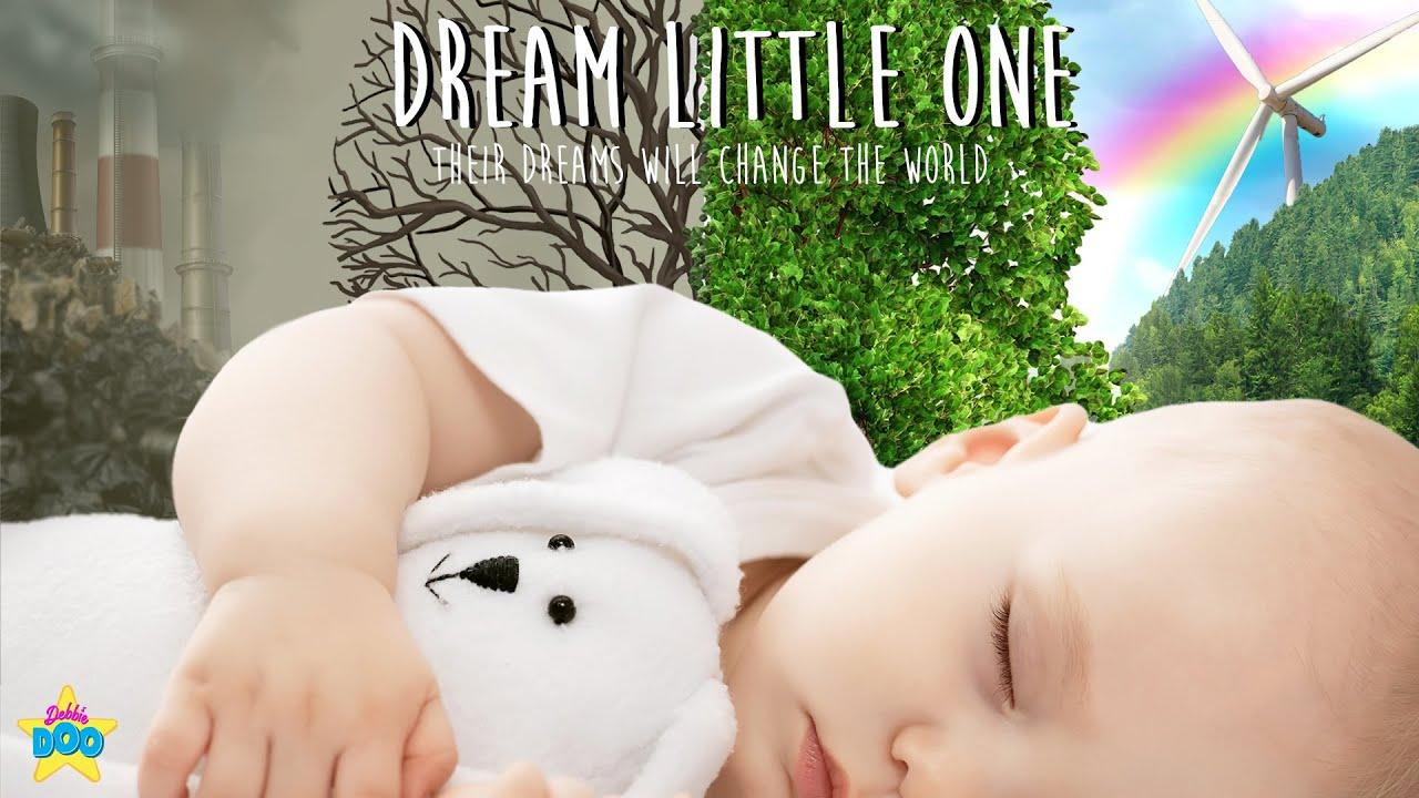 Dream Little One  - Debbie Doo