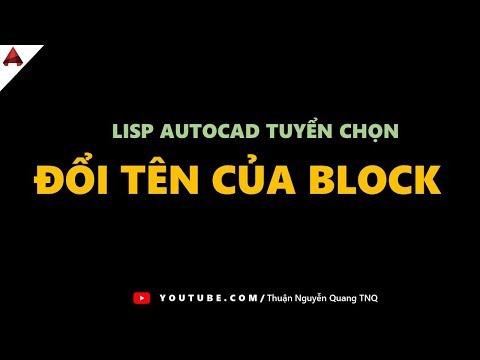 LISP CAD // Đổi tên nhanh BLOCK trong autocad // Thủ thuật autocad