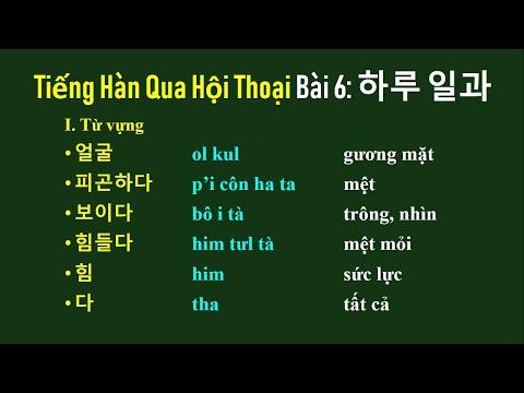 Học Tiếng Hàn Qua Hội Thoại Bài 6: 하루 일과 Công việc của một ngày   Hàn Quốc Sarang