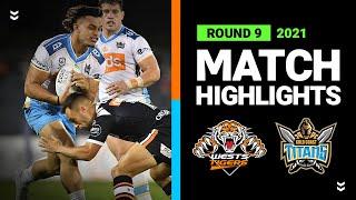Wests Tigers v Titans Match Highlights   Round 9, 2021   Telstra Premiership   NRL