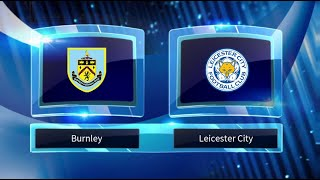Burnley vs Leicester City Predictions & Preview 16/03/19 - Football Predictions
