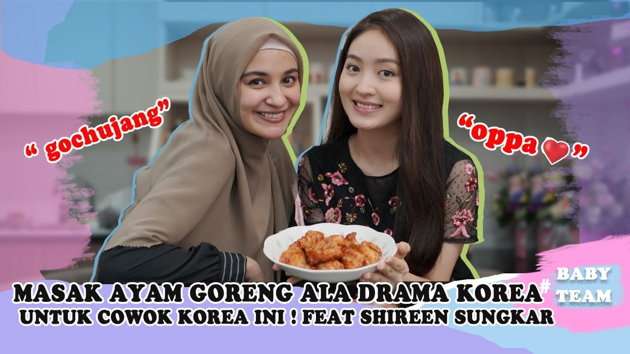 MASAK AYAM GORENG ALA DRAMA KOREA UNTUK COWOK KOREA INI ! FEAT SHIREEN SUNGKAR