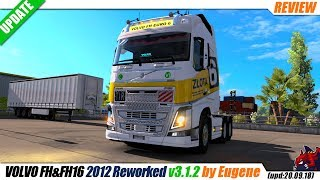 "[""Euro Truck Simulator 2"", ""truck mod"", ""Volvo FH&FH16 2012 Reworked v3.1.2"", ""by Eugene""]"