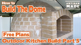 How to build a brick oven / Outdoor Kitchen Build - Part 5