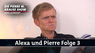 Alexa und Pierre – Folge 3