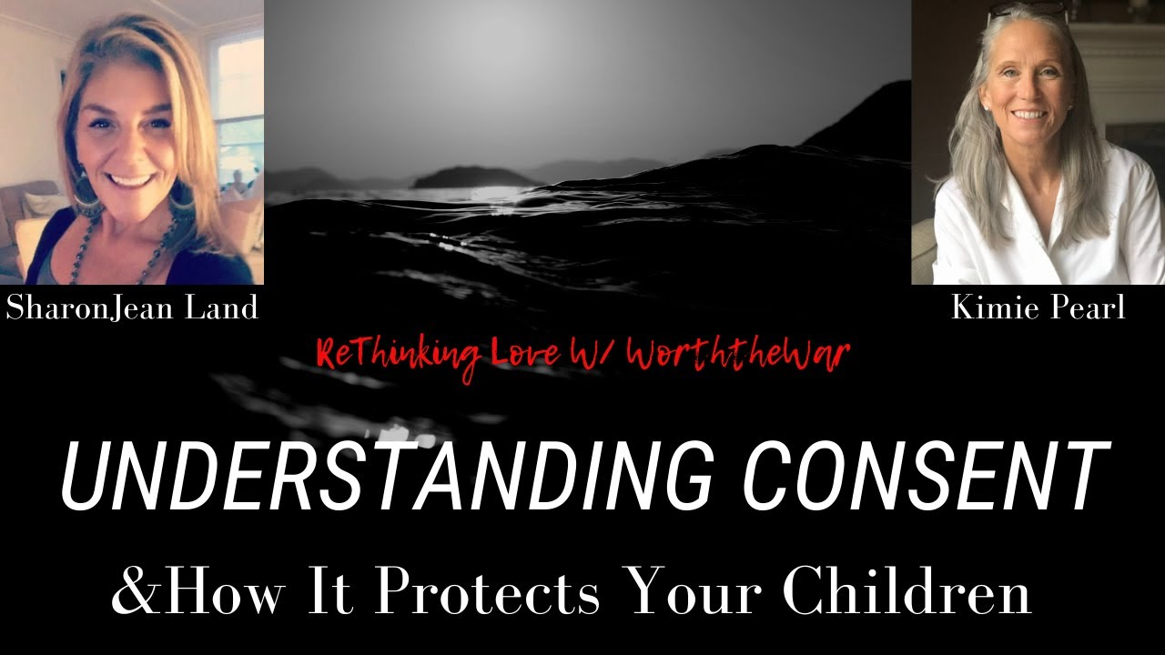 Understanding Consent & How it Protects Your Children