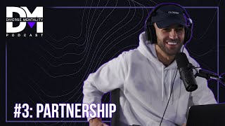 The Diverse Mentality Podcast #3 - Partnership