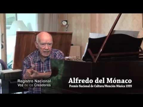 Alfredo del Mónaco (Premio Nacional de Cultura , mención Música 1999)