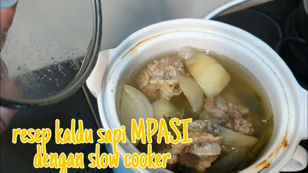 Resep Kaldu Sapi Mpasi dg Slow Cooker - YouTube