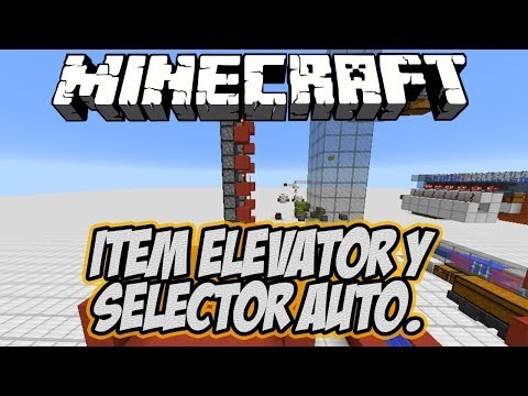 Minecraft: Ascensor de Items + Consejos para Zona de Almacenamiento Automatica / Item Elevator