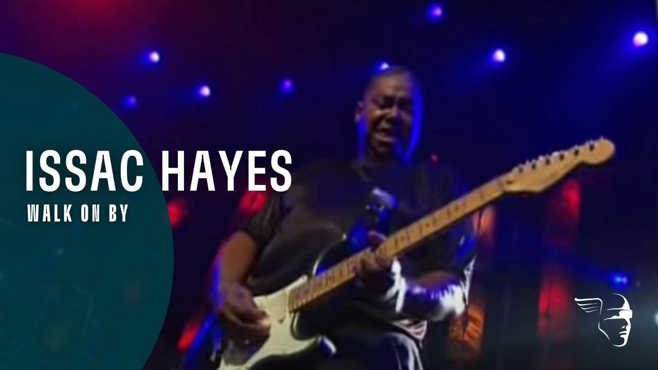 Download Issac Hayes - Walk On By (From Montreux 2005)