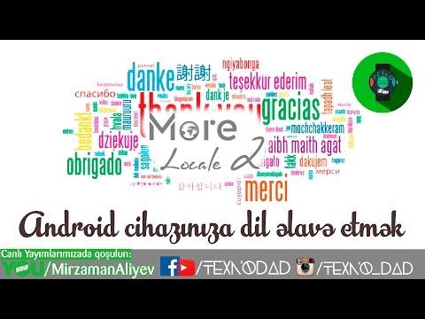 MoreLocale 2: Android cihazınıza dil quraşıdımaq(ROOT) - YouTube