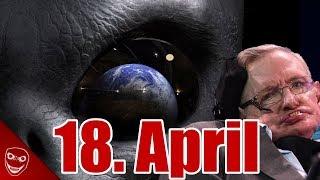Gruselige Sprachnachricht berichtet über Weltuntergang am 18. April, Aliens und Stephen Hawking!